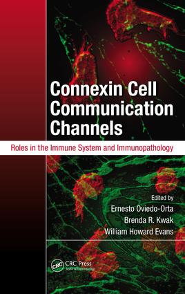 Connexin Cell Communication Channels: Roles in the Immune System and Immunopathology, 1st Edition (e-Book) book cover