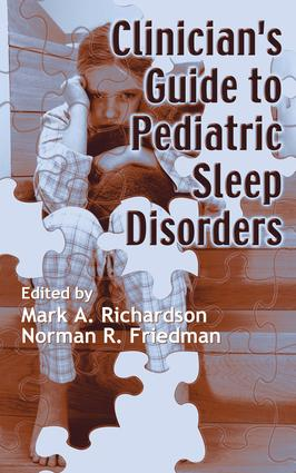 Clinician's Guide to Pediatric Sleep Disorders: 1st Edition (Hardback) book cover
