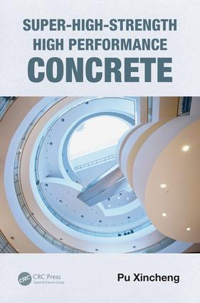 Super-High-Strength High Performance Concrete: 1st Edition (e-Book) book cover