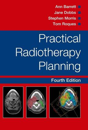 Practical Radiotherapy Planning: 4th Edition (e-Book) book cover