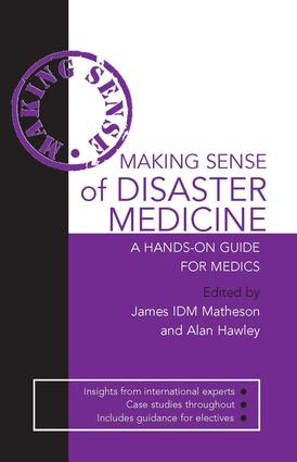 Making Sense of Disaster Medicine: A Hands-on Guide for Medics: 1st Edition (e-Book) book cover