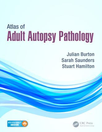 Atlas of Adult Autopsy Pathology: 1st Edition (e-Book) book cover