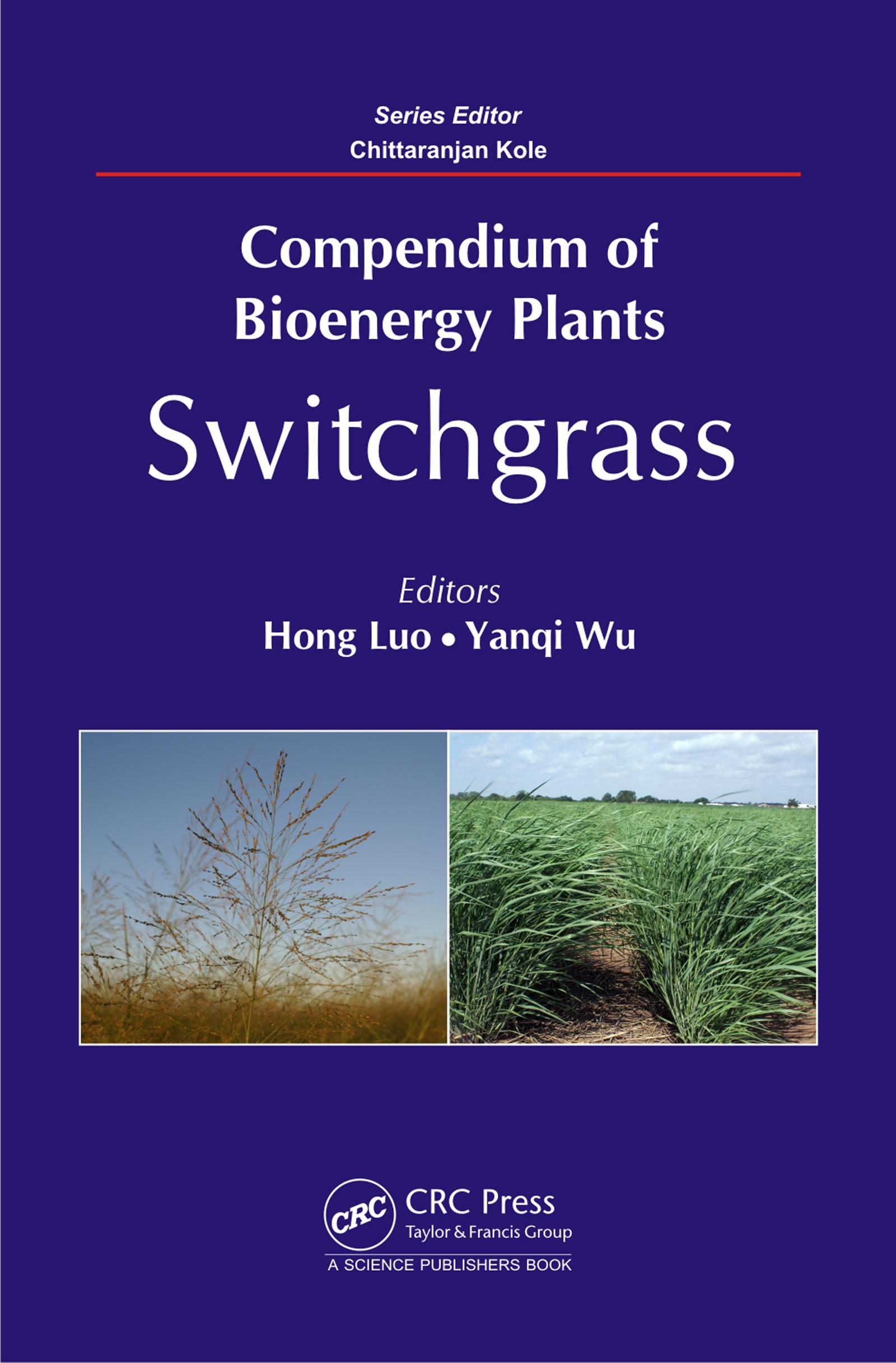 - Classic Genetics and Breeding of Bioenergy Related Traits in Switchgrass