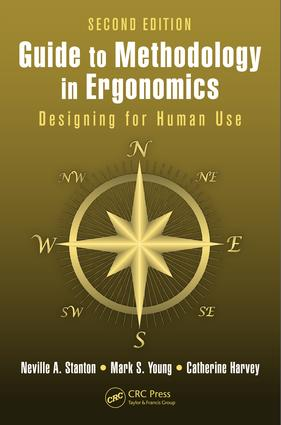 Guide to Methodology in Ergonomics: Designing for Human Use, Second Edition, 2nd Edition (e-Book) book cover