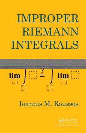 Improper Riemann Integrals: 1st Edition (e-Book) book cover