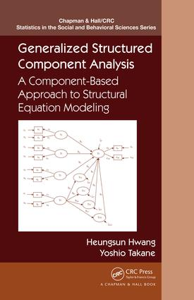 Generalized Structured Component Analysis: A Component-Based Approach to Structural Equation Modeling, 1st Edition (e-Book) book cover
