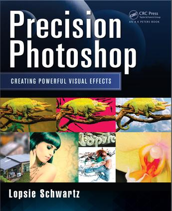 Precision Photoshop: Creating Powerful Visual Effects, 1st Edition (e-Book) book cover