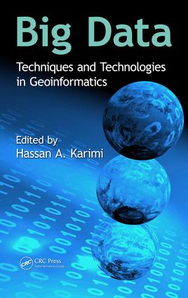 Big Data: Techniques and Technologies in Geoinformatics book cover