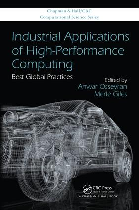 Industrial Applications of High-Performance Computing: Best Global Practices, 1st Edition (e-Book) book cover