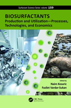 Biosurfactants: Production and Utilization-Processes, Technologies, and Economics, 1st Edition (e-Book) book cover