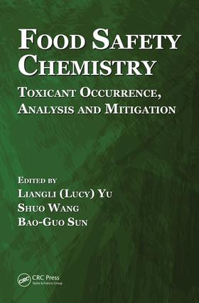 Food Safety Chemistry: Toxicant Occurrence, Analysis and Mitigation, 1st Edition (e-Book) book cover