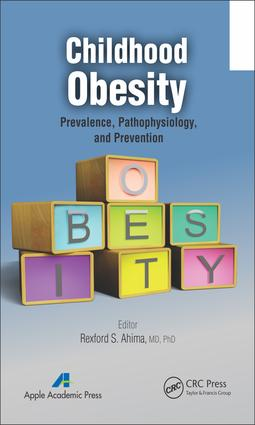 Childhood Obesity: Prevalence, Pathophysiology, and Management book cover