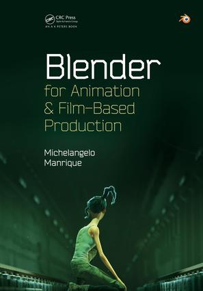 Blender for Animation and Film-Based Production: 1st Edition (e-Book) book cover