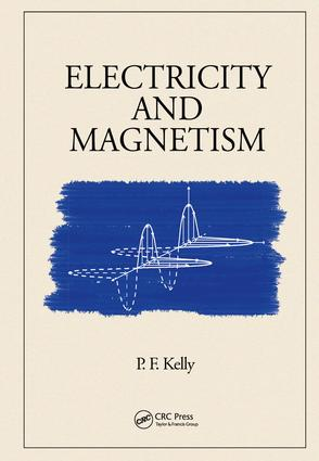 Electricity and Magnetism: 1st Edition (e-Book) book cover