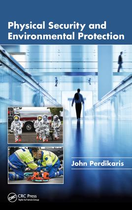 Physical Security and Environmental Protection: 1st Edition (e-Book) book cover