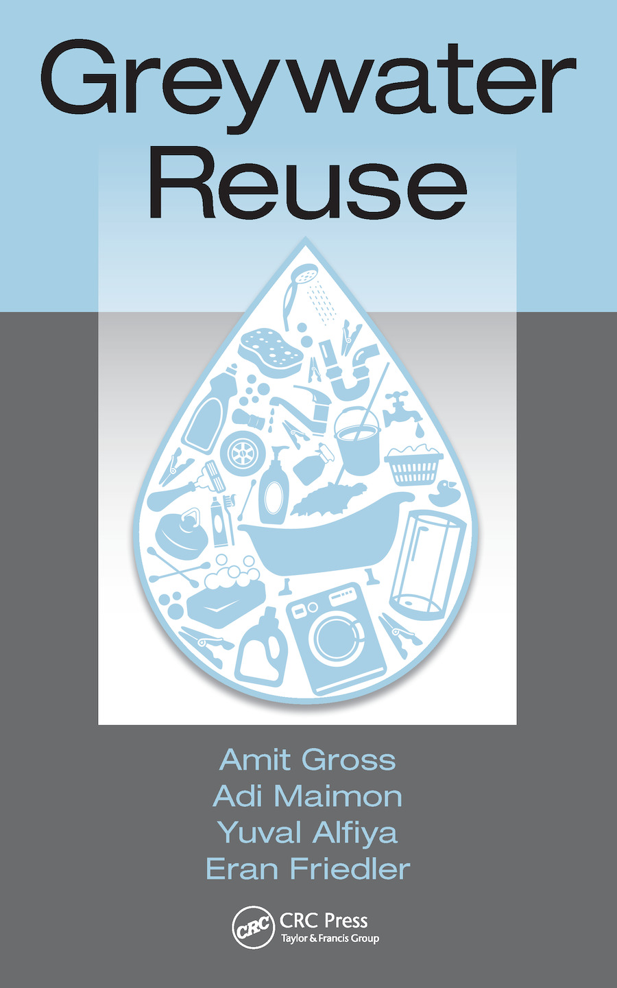 Greywater Reuse: 1st Edition (e-Book) book cover