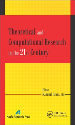Theoretical and Computational Research in the 21st Century: 1st Edition (e-Book) book cover