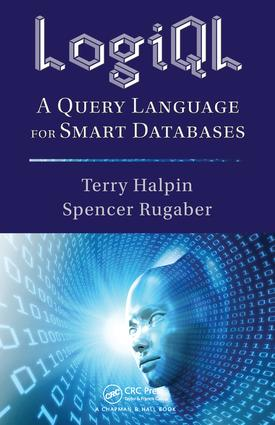 LogiQL: A Query Language for Smart Databases, 1st Edition (e-Book) book cover