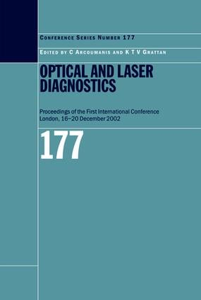 Optical and Laser Diagnostics: Proceedings of the First International Conference London, 16-20 December 2002, 1st Edition (Hardback) book cover