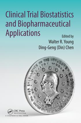 Clinical Trial Biostatistics and Biopharmaceutical Applications: 1st Edition (e-Book) book cover