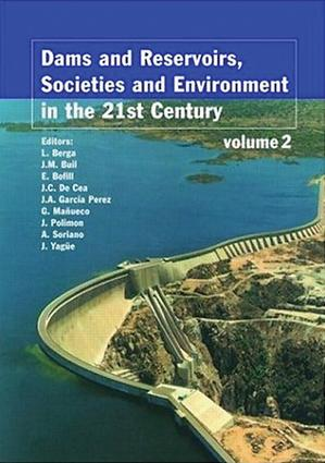 Dams and Reservoirs, Societies and Environment in the 21st Century, Two Volume Set