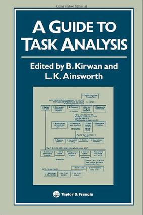 A Guide To Task Analysis: The Task Analysis Working Group, 1st Edition (e-Book) book cover