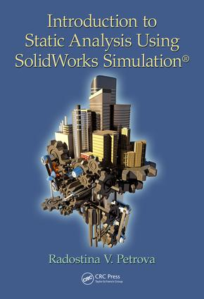 Introduction to Static Analysis Using SolidWorks Simulation: 1st Edition (e-Book) book cover