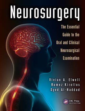 Neurosurgery: The Essential Guide to the Oral and Clinical Neurosurgical Exam, 1st Edition (e-Book) book cover