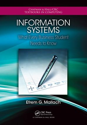 Information Systems: What Every Business Student Needs to Know, 1st Edition (e-Book) book cover