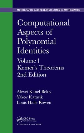 Computational Aspects of Polynomial Identities: Volume l, Kemer's Theorems, 2nd Edition, 2nd Edition (e-Book) book cover
