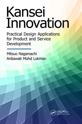 Kansei Innovation: Practical Design Applications for Product and Service Development, 1st Edition (e-Book) book cover