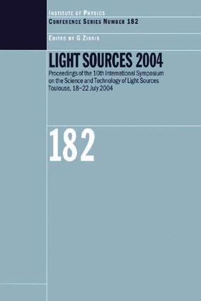 Light Sources 2004 Proceedings of the 10th International Symposium on the Science and Technology of Light Sources: 1st Edition (e-Book) book cover
