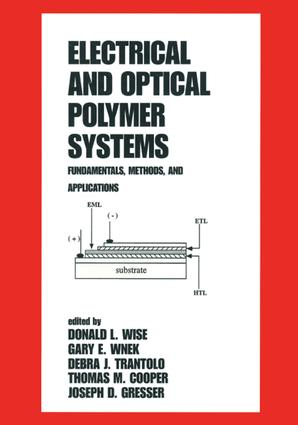 Electrical and Optical Polymer Systems: Fundamentals: Methods, and Applications, 1st Edition (Hardback) book cover