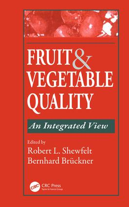 Fruit and Vegetable Quality: An Integrated View, 1st Edition (e-Book) book cover