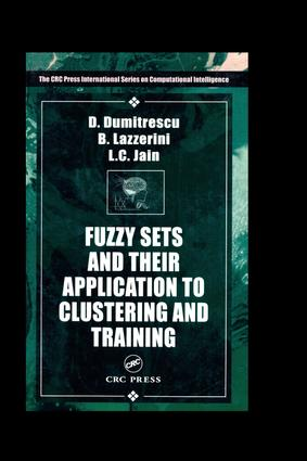 Fuzzy Sets & their Application to Clustering & Training: 1st