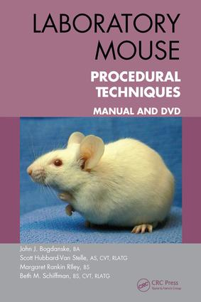 Laboratory Mouse Procedural Techniques: Manual and DVD, 1st Edition (e-Book) book cover