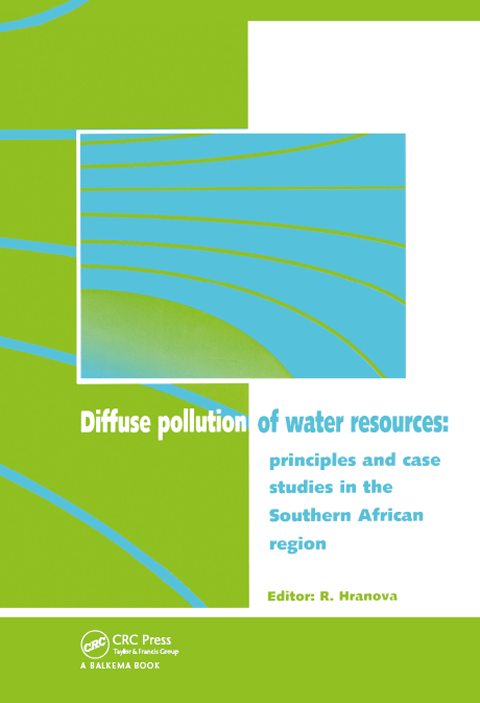 Diffuse Pollution of Water Resources: Principles and Case Studies in the Southern African Region book cover