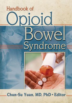 Handbook of Opioid Bowel Syndrome: 1st Edition (Paperback) book cover