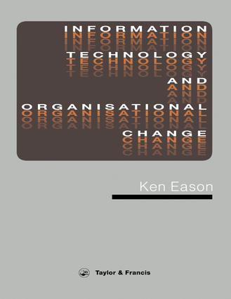 Information Technology And Organisational Change: 1st Edition (Paperback) book cover