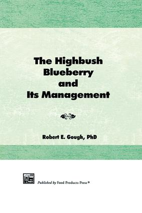 The Highbush Blueberry and Its Management: 1st Edition (Paperback) book cover