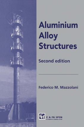 Aluminium Alloy Structures: 2nd Edition (e-Book) book cover