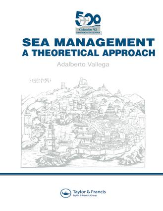 MANAGING THE SEA USE STRUCTURE