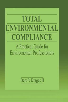 Total Environmental Compliance: A Practical Guide for Environmental Professionals book cover