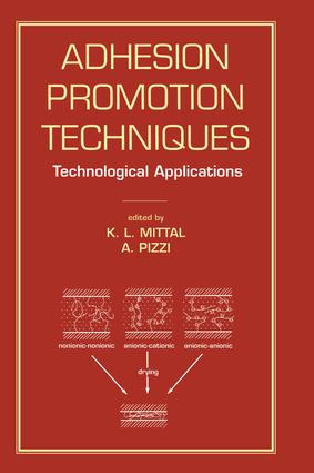 Adhesion Promotion Techniques: Technological Applications book cover