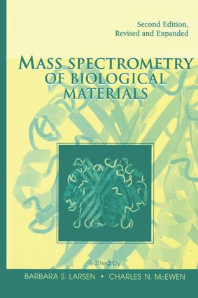 Mass Spectrometry of Biological Materials: 2nd Edition (Hardback) book cover