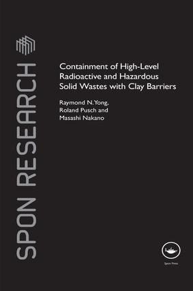 Containment of High-Level Radioactive and Hazardous Solid Wastes with Clay Barriers: 1st Edition (e-Book) book cover