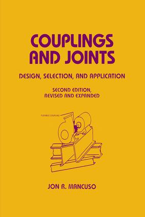 Couplings and Joints: Design, Selection & Application, 2nd Edition (Hardback) book cover