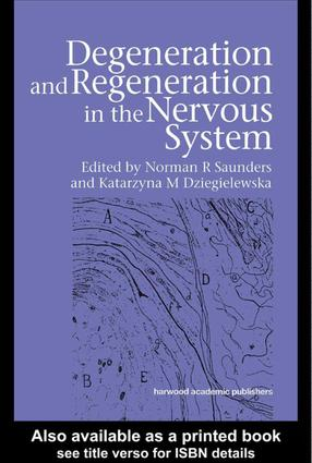 Degeneration and Regeneration in the Nervous System: 1st Edition (Hardback) book cover