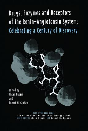 Drugs, Enzymes and Receptors of the Renin-Angiotensin System: Celebrating a Century of Discovery, 1st Edition (e-Book) book cover