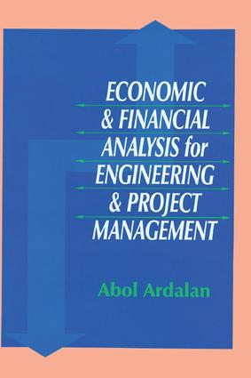 Economic and Financial Analysis for Engineering and Project Management: 1st Edition (Hardback) book cover